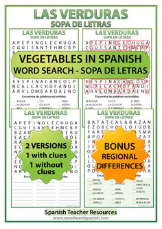 Vegetables in Spanish Word Search. Includes a version with regional differences of the names of some vegetables. Sopa de letras – Las verduras en español.