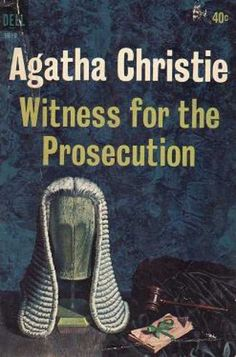 Witness for the Prosecution - by Agatha Christie http://www.coverbrowser.com/covers/dell-books/7