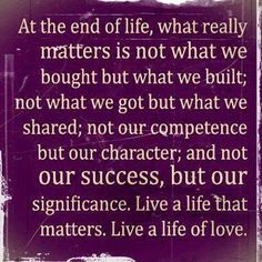 What really matters in life.