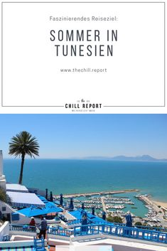 Sommer in Tunesien: Ein faszinierendes Reiseziel - The Chill Report Santorini, Ibiza, Open Air, Traveling, Africa, Adventure, Al Fresco Dinner, Perfect Place, Starry Lights