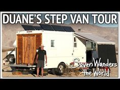A tour of Duane's step van RV conversion. Seven Grey is a nomadic minimalist who is wandering the world (traveling internationally part of the year and North. Van Rv Conversion, Flood Mitigation, In His Steps, Best Rv Parks, Rv Financing, Step Van, Class A Motorhomes, Rv Sites, Cargo Trailers