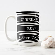 Black White Striped Currently Busy Caffeinating Two-Tone Coffee Mug - modern gifts cyo gift ideas personalize