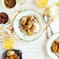 Caramelized Banana Oatmeal Breakfast