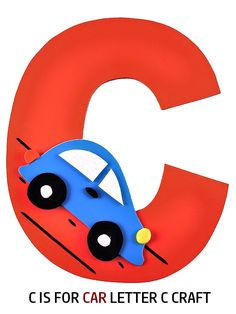 C is for Car Letter C Craft, Letter Craft Series, Free Printables