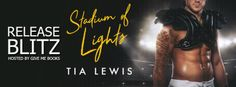 Stadium of Lights by Tia Lewis  #PFCRreview – pop fizz clink read