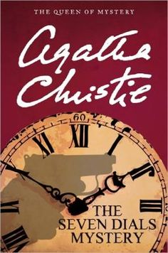 The Seven Dials Mystery (Superintendent Battle, #2) by Agatha Christie