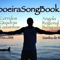 Capoeira Songs, Music, Rhythms, Instruments, Lyrics,  Translations, Audio, Themes & Much More! Updated daily!