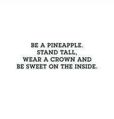 Hahah; Be a pineapple; wear a messy bun =p