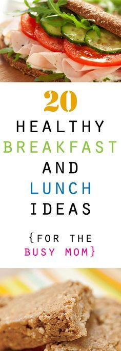 20 Healthy Breakfast and Lunch Ideas--these are great for busy moms like me! #leanLife #MssGoodEats #MssFitness