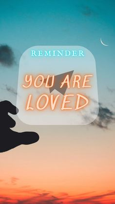 You are LOVED! Reminder for iPhone wallpapers