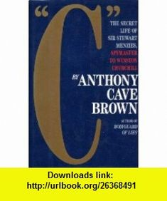 C Stewart Menzies (9781121202139) Anthony Cave Brown , ISBN-10: 1121202136  , ISBN-13: 978-1121202139 , ASIN: B000QBAALC , tutorials , pdf , ebook , torrent , downloads , rapidshare , filesonic , hotfile , megaupload , fileserve