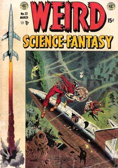 Wallace Wood, cover for Weird Science-Fantasy #23, color by Marie Severin.