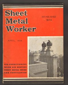 Sheet Metal Worker Magazine April 1938 Air Conditioning Heating Ventilation Vintage Magazines, Sheet Metal, Conditioning, Cover, Books, Ebay, Sheet Metal Backsplash, Livros, Livres