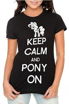 "<3 MLP & ""keep calm..."" My Little Pony Shirt, Pinkie Pie, Nerd Geek, Hot Topic, Show Horses, Keep Calm, Cool Shirts, Mlp, Playing Dress Up"