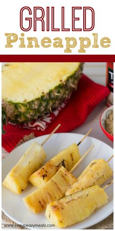 Pineapple marinated in coconut milk and brown sugar, then grilled to perfection! This is a must make for SUMMER parties and BBQ! #startsummer #ad - Eazy Peazy Mealz