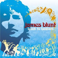 James blunt - back to bedlam (cd album re) by James Blunt - Back To Bedlam (Cd Album Re), CD James Blunt, 00s Music, Indie Music, Music Songs, Alternative Music Bands, Back To Bedlam, Goodbye My Friend, Best Love Songs, Addicted To You