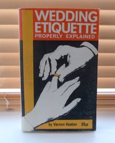 / Wedding Etiquette Properly Explained / out of print rare book Republic Of Ireland, The Republic, 1960s Wedding, Mail Sign, Wedding Etiquette, Paperback Books, Cover Design, Great Gifts, Retro