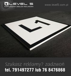 Produkcja tablic reklamowych - zakładowych - przemysłowych - LEVEL 5 Lubin.