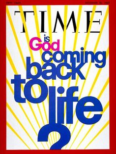 "1969-12 Is God Coming Back to Life Copyright Time Magazine - www.MadMenArt.com | Time Magazine Covers feature a chronological timeline of cover personalities and celebs – a unique kind of ""Who's Who."" #TimeMagazine #Vintage #Time #Magazines #Covers #MagazineCovers# #Covers #Celebs #Celebrities #History"