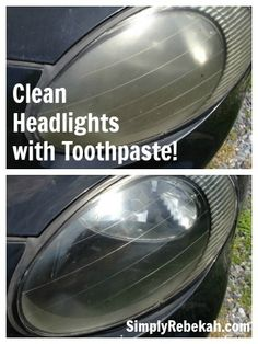 Clean Car Headlights with Toothpaste Clean Headlights With Toothpaste, Cleaning Headlights On Car, How To Clean Headlights, Car Headlights, Car Cleaning, How To Clean Clams, Headlight Cleaner, Challenges, Organization