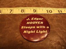 Authentic 60's Hippie Protest Button - Pinback - Very Rare ! - J Edgar Hoover