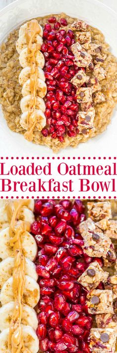 Loaded Oatmeal Breakfast Bowl - No more boring oatmeal!! This bowl is loaded with goodies so you'll stay full and satisfied for hours!! Healthy, fast, and easy!!
