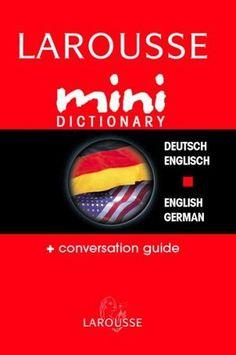 Larousse Mini Dictionary German English English German (German Edition)