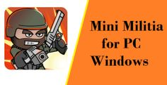 Mini Militia for PC – Doodle Army 2 for PC Windows Latest Pc Keyboard, Pc Computer, Best Android, Android Apps, Freeware Software, Graphics Game, Play Store App, Mac Download