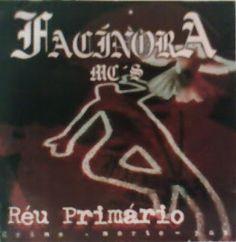 Facínora Mc's Réu Primário (2001) Download - BAIXAR R.A.P NACIONAL