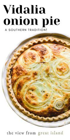Vidalia Onion Pie Recipe, Onion Tart, Vidalia Onions, Recipe For Onion Pie, Quiche Recipes, Tart Recipes, Brunch Recipes, Beef Recipes, Cooking Recipes