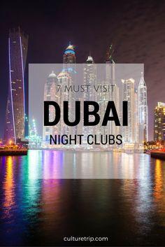 7 Must-Visit Nightclubs In Dubai