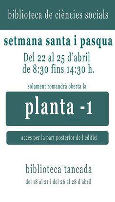 Semana Santa y Pascua del 22 al 25 de abril SOLO abrimos la planta -1 Cerrada del 18 al 21 y de 26 al 28 de abril