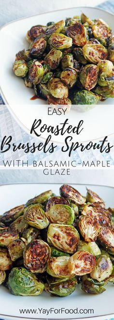 Roasting Brussels sprouts bring out the nutty sweetness of the Brussels sprouts. It's paired with balsamic-maple glaze! vegan   gluten-free   paleo