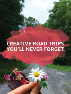 Creative Road Trip Ideas You'll Never Forget