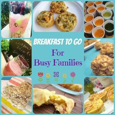 Inner Child Food - Breakfast To Go for Busy Families - A Roundup of quick and easy breakfast recipes!