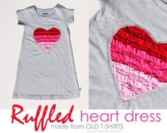Ruffled Heart Valentine Dress (Made from recycled Tshirts): ruffled heart can be done on girl's t-shirt too!  www.makeit-loveit.com
