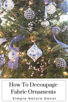 How To Decoupage Fabric Ornament Balls. #decoupage #fabricornament #christmasornaments Large Christmas Tree, Christmas Crafts For Kids, All Things Christmas, Handmade Christmas, Christmas Diy, Christmas Ornaments, White Christmas, Christmas Stockings, Christmas Wreaths