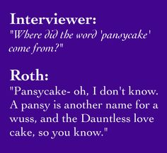 wusscake. @Jamie Chapman i would love to see Mr. Akey call someone a pansycake...but I guess I won't.....