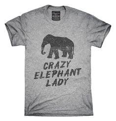 Crazy Elephant Lady T-Shirt, Hoodie, Tank Top