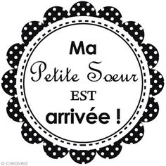 Tampon bois Naissance - Ma petite soeur est arrivée - 5,5 x 5 cm - Photo n°2 Machine Silhouette Portrait, Tampons, Aide, Decorative Plates, Scrapbooking, Printables, Couture, Baby Sister, Marker