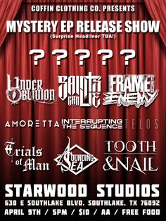 April 9, 2016 @ Starwood Studios - Coffin Clothing Co. presents The Human Experiment [EP release show] | Frame The Enemy | Under Oblivion | A Sounding Sea | Amoretta | Telos | Trials Of Man | Saints Can Lie | Tooth & Nail | Interrupting The Sequence