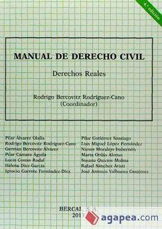 Bercovitz Rodríguez-Cano, Rodrigo. /  Manual de derecho civil. Derechos reales. /  Bercal, 2013