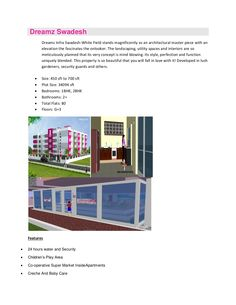 Dreamz Swadesh - one of the Real Estate Projects and Residential Flats by Dreamz Infra India Pvt. Ltd, provides attractive features and amenities like  24 hours water and Security Children's Play Area Co-operative Super Market InsideApartments Creche And Baby Care Gymnasium Rain Water Harvesting Super Market Swimming pool