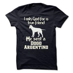 The God sent a Dogo Argentino T-Shirts, Hoodies, Sweatshirts, Tee Shirts (22$ ==► Shopping Now!)