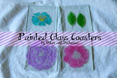 Painted Glass Coasters {Martha Stewart Crafts}