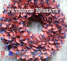Its So Very Cheri's discussion on Hometalk. Patriotic Wreath - A little time and a lot of little flags but it is a great wreath