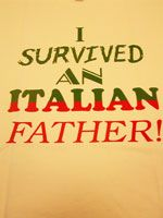 I Survived an Italian Father! Italian Humor, Italian Quotes, Italian Posters, Italian Baby, Italian Girls, Italian Style, Miss You Dad, Love You Dad, Italian Girl Problems