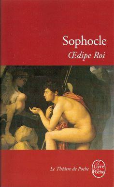 """Oedipe Roi"" de SOPHOCLE - LITTÉRATURE/THEATRE"
