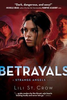 Betrayals (Strange Angels, #2)
