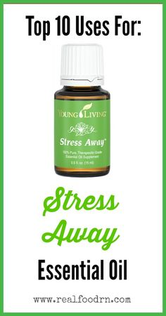 Top 10 Uses for Stress Away Essential Oil. How we personally use stress away in our home and for our family. Plus a short video.  realfoodrn.com #stressaway #essentialoils